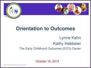 Orientation to Outcomes