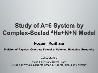 Study of A=6 System by  Complex-Scaled  4 He+N+N Model