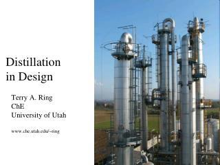 Distillation in Design