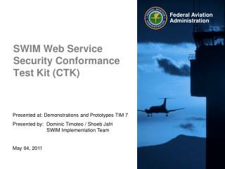 SWIM Web Service Security Conformance Test Kit (CTK)