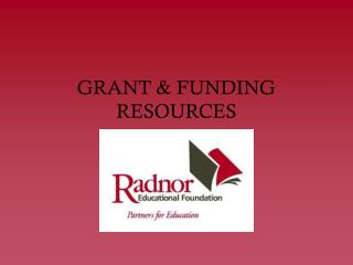 GRANT & FUNDING RESOURCES