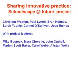 Sharing innovative practice: Schoolscape @ future  project