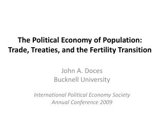 The Political Economy  of Population: Trade, Treaties, and the Fertility Transition