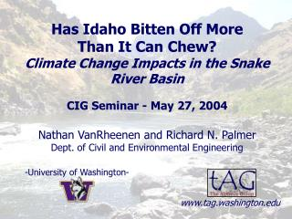 Has Idaho Bitten Off More  Than It Can Chew? Climate Change Impacts in the Snake River Basin