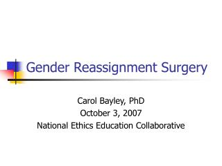 Gender Reassignment Surgery