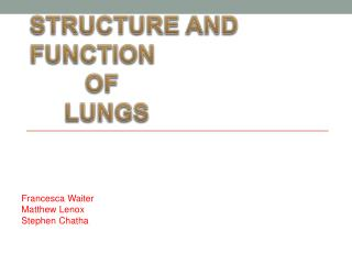 Structure and         function         of       lungs