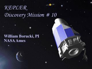 KEPLER Discovery Mission # 10