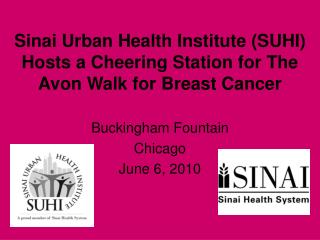 Sinai Urban Health Institute (SUHI)  Hosts a Cheering Station for The Avon Walk for Breast Cancer