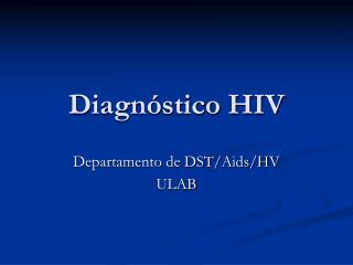 Diagn�stico HIV