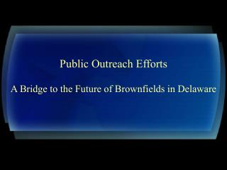 Public Outreach Efforts