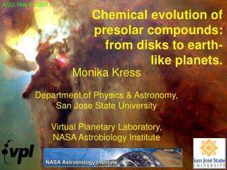 Chemical evolution of presolar compounds:  from disks to earth-like planets.