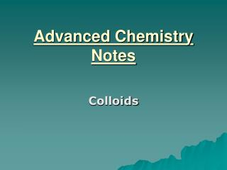 Advanced Chemistry Notes