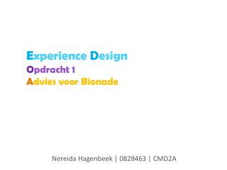 E xperience D esign O pdracht 1 A dvies voor  Bionade