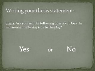 Writing your thesis statement: