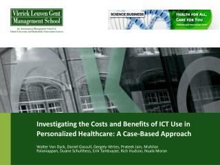 Investigating the Costs and Benefits of ICT Use in Personalized Healthcare: A Case-Based Approach