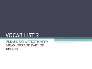 VOCAB LIST 2