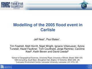 Modelling of the 2005 flood event in Carlisle
