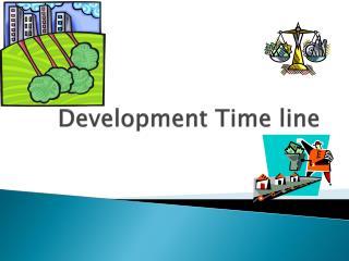 Development Time line