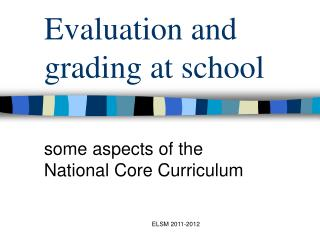 Evaluation and grading at school