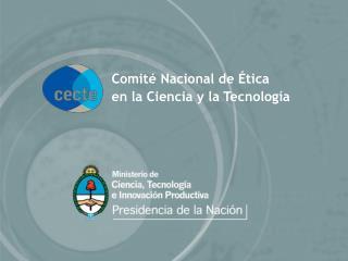 Comité Nacional de Ética en la Ciencia y la Tecnología