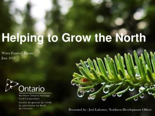 Helping to Grow the North