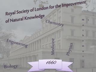 Royal Society of London for the Improvement of Natural Knowledge