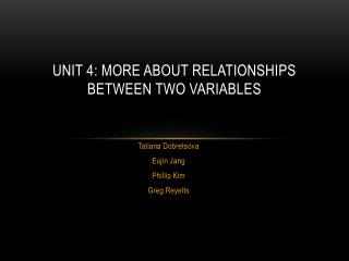 Unit 4: More About Relationships between Two Variables