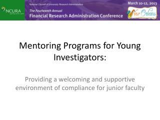 Mentoring Programs for Young Investigators: