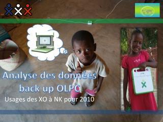 Analyse des données back up OLPC Usages des XO à NK  pour 2010
