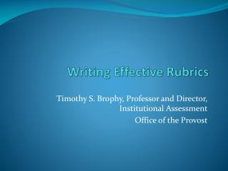 Writing Effective Rubrics