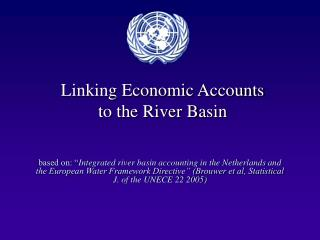 Linking Economic Accounts to the River Basin