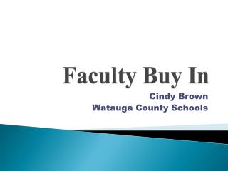 Faculty Buy In