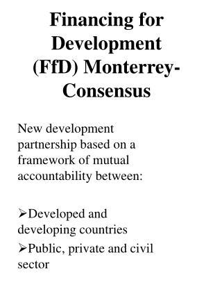 Financing for Development (FfD) Monterrey-Consensus
