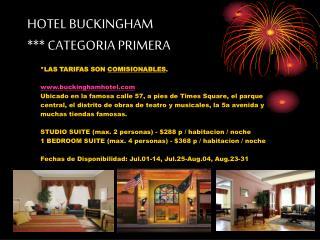 HOTEL BUCKINGHAM *** CATEGORIA PRIMERA