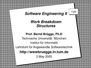 Software Engineering II Work Breakdown Structures