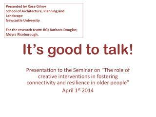 It's good to talk!