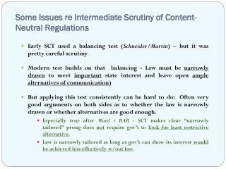 Some Issues re Intermediate Scrutiny of Content-Neutral Regulations