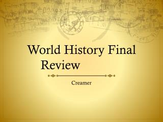 World History Final Review