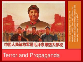 Terror and Propaganda
