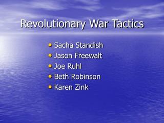 Revolutionary War Tactics