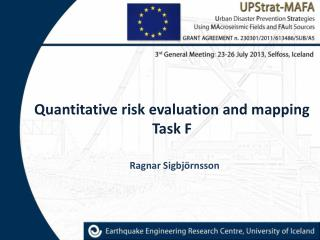 Quantitative risk evaluation  and mapping Task F