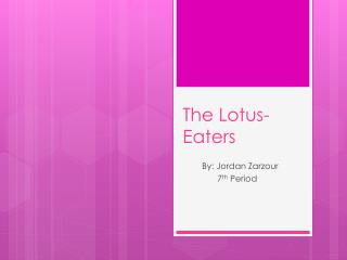 The Lotus-Eaters