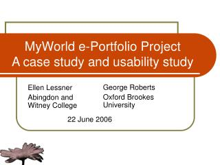 MyWorld e-Portfolio Project  A case study and usability study