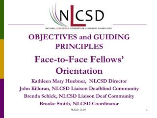 OBJECTIVES and GUIDING PRINCIPLES  Face-to-Face Fellows' Orientation