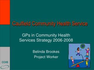 Caulfield Community Health Service
