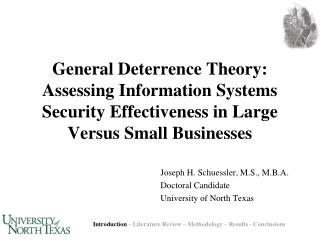 General Deterrence Theory: Assessing Information Systems Security Effectiveness in Large Versus Small Businesses