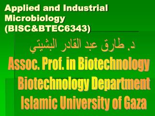 Applied and Industrial Microbiology (BISC&BTEC6343)