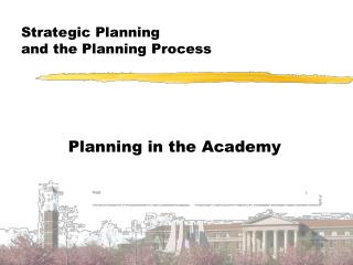 Strategic Planning  and the Planning Process