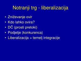 Notranji trg - liberalizacija