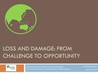 Loss and Damage: From challenge to opportunity